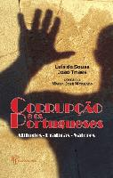 Corruption and the Portuguese – Attitudes, Practices and Values